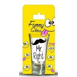 Pálinkás pohár, Mr Right