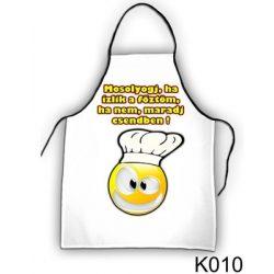 Szakács kötény, Mosolyogj, ha ízlik a főztöm