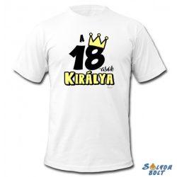 Születésnapi póló, 18, 20, 30, 40, 50, 60, 70-esek királya
