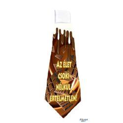Nyakkendő, Az élet csoki nélkül értelmetlen