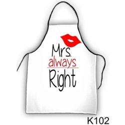 Szakács kötény, Mrs always Right