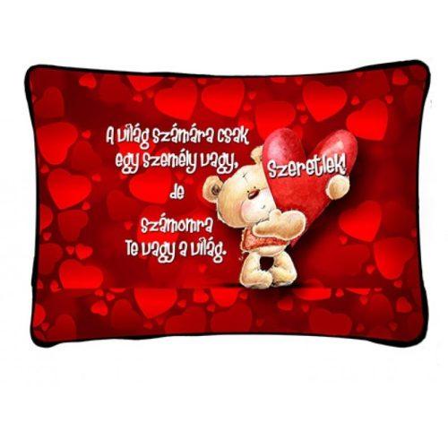 Díszpárna, maci és szívek, A világ számára..., szerelmes ajándék