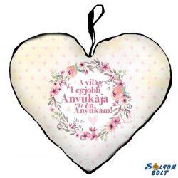 Szív alakú párna, Anyák napja, A világ legjobb anyukája az én anyukám