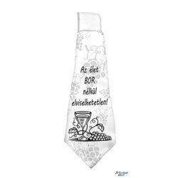Nyakkendő, Az élet bor nélkül elviselhetetlen