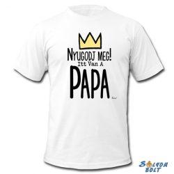 Vicces póló, Nyugodj meg, itt van a papa