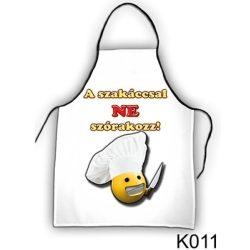 Szakács kötény, A szakáccsal ne szórakozz