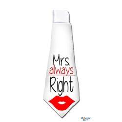 Nyakkendő, Mrs always Right