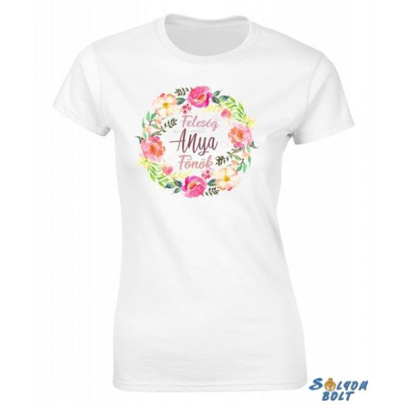 Vicces női póló, Feleség, anya, főnök