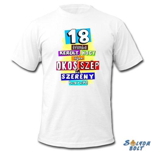 Születésnapi póló, 18, 20, 30, 40, 50, 60, 70 évembe került