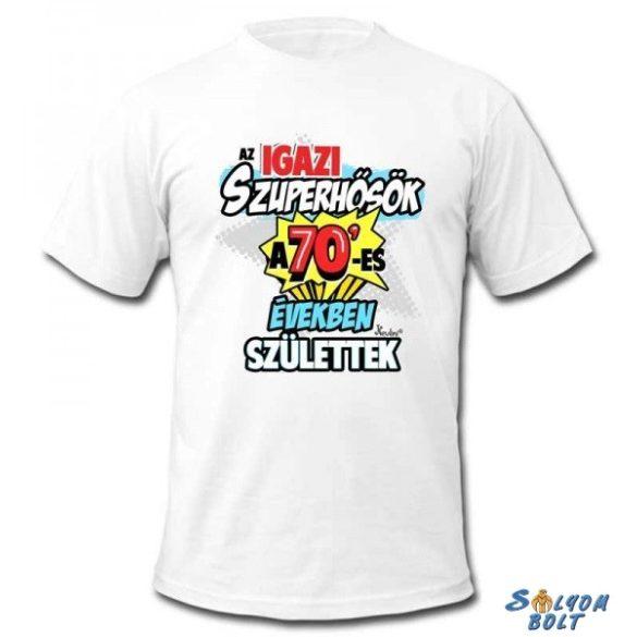 Vicces póló, Az igazi szuperhősök a 70-es években születtek