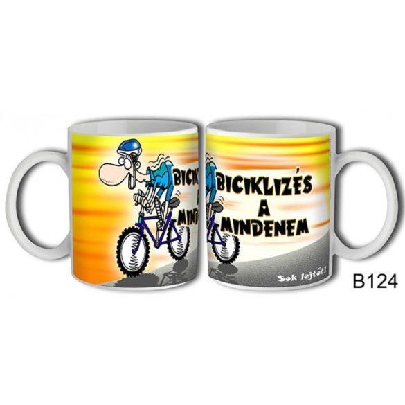Vicces bögre, Biciklizés a mindenem