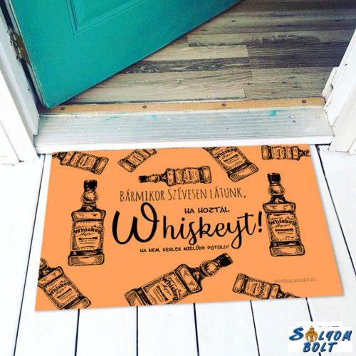 Vicces színes lábtörlő, Bármikor, ha hoztál whiskeyt