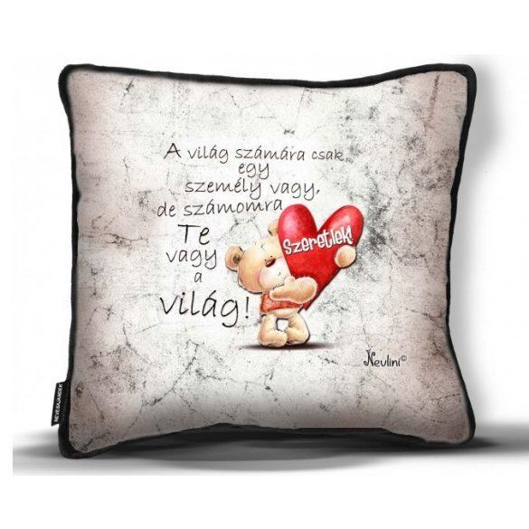 Kicsi díszpárna, A világ számára...szeretlek, szerelmes ajándék