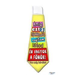Nyakkendő, Amíg ezt a nyakkendőt rajtam látod, én vagyok a főnök
