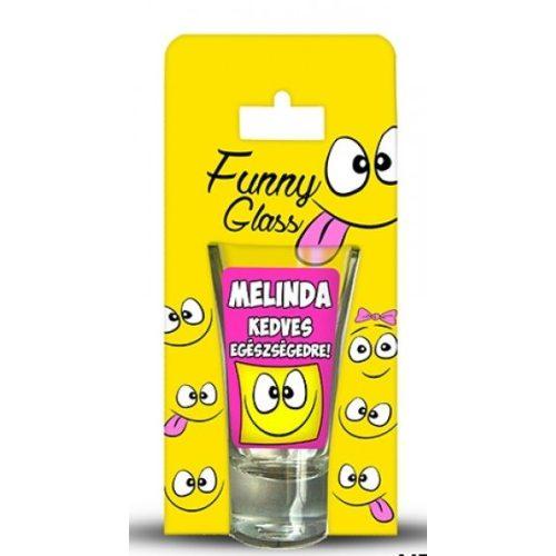 Melinda pálinkás pohár