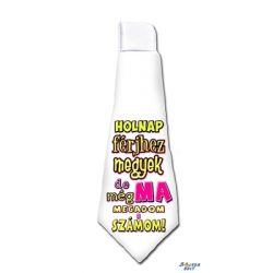Nyakkendő, Holnap férjhez megyek, de ma még megadom a számom
