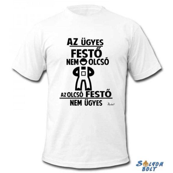 b8a7addc5082 Vicces póló, Az ügyes festő nem olcsó - Ajándéktárgyak,neves és ...