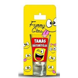 Tamás pálinkás pohár