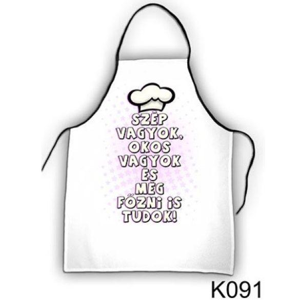 Szakács kötény, Szép vagyok, okos vagyok és még főzni is tudok