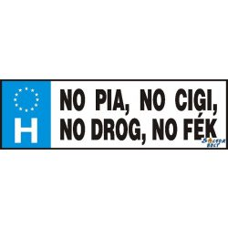 Vicces rendszámtábla, No pia, no cigi, no drog, no fék