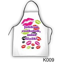 Szakács kötény, Jobban csókolok, mint főzök