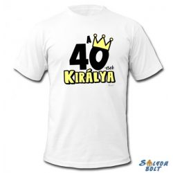 Születésnapi póló, 40-esek királya, XL
