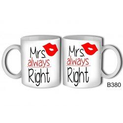 Vicces bögre, Mrs always Right