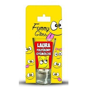 Laura pálinkás pohár