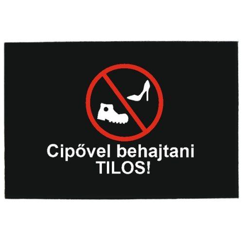 Vicces lábtörlő, Cipővel behajtani tilos