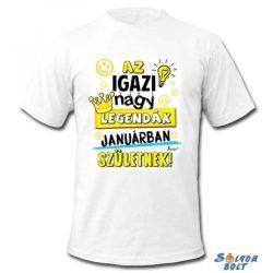 Vicces póló, Az igazi nagy legendák januárban születnek