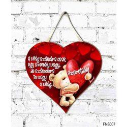 Szív tábla falra, Maci szívvel, A világ számára csak egy személy vagy, szerelmes ajándék