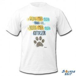 Vicces póló, A gazdag ember pólóján márka van, a boldog ember pólóján kutyaszőr