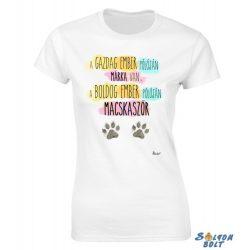 Vicces női póló, A gazdag ember pólóján márka van, a boldog ember pólóján macskaszőr
